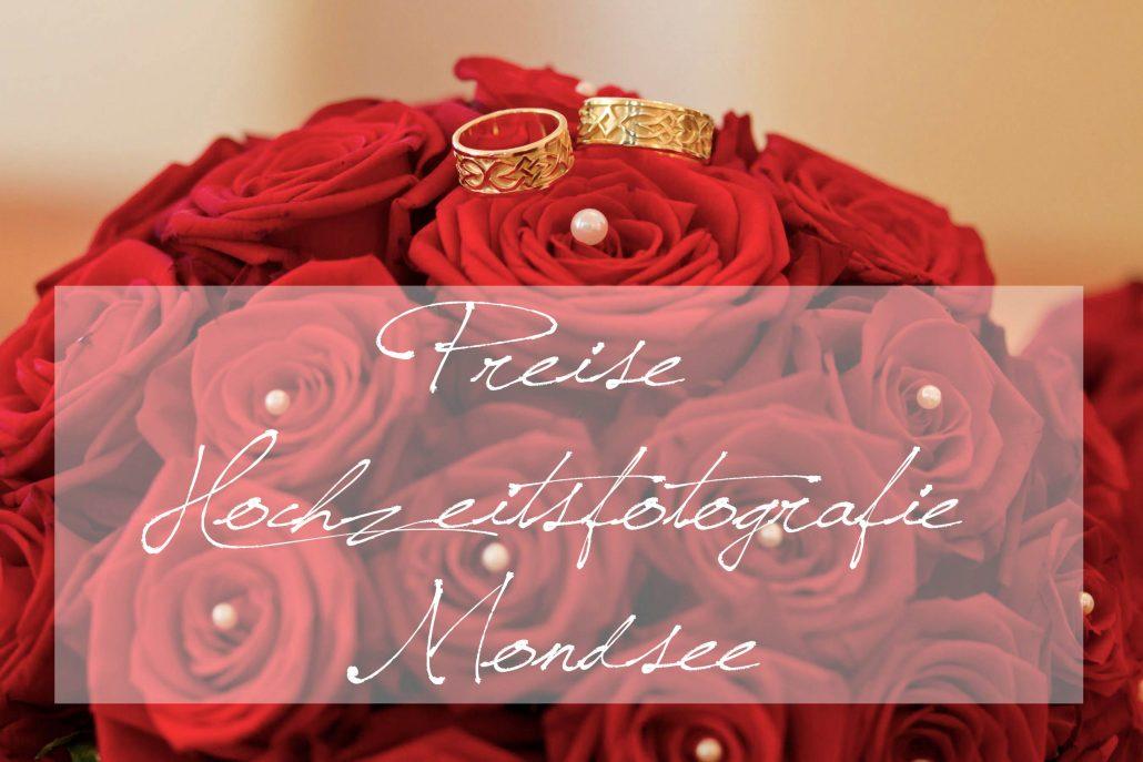 Preise Hochzeitsfotografie Mondsee Kosten Fotograf